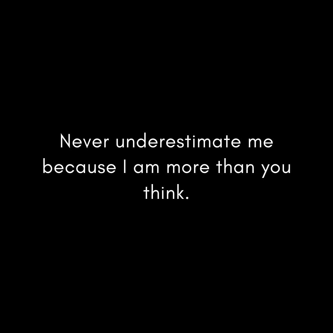 never-underestimate