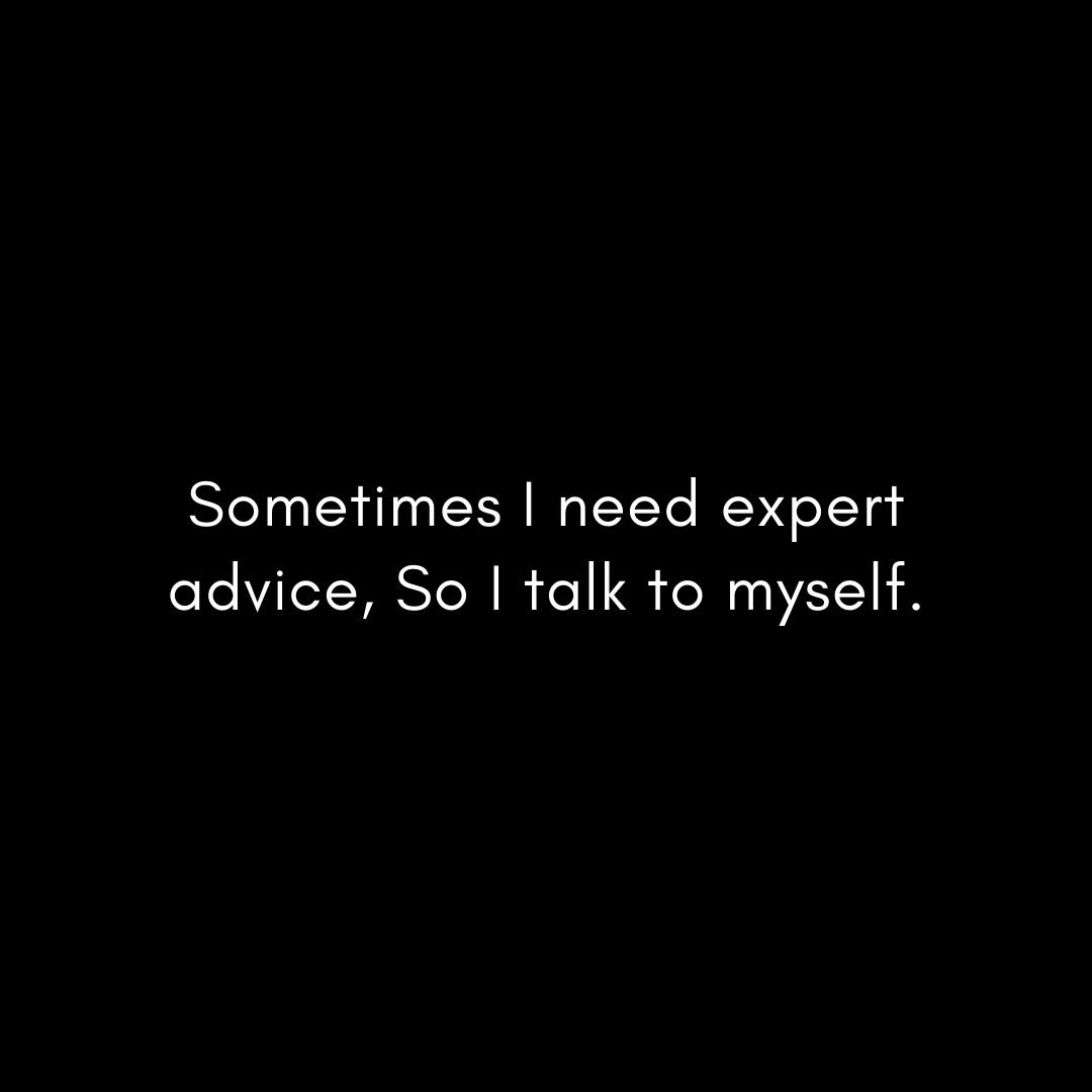 sometimes-i-need